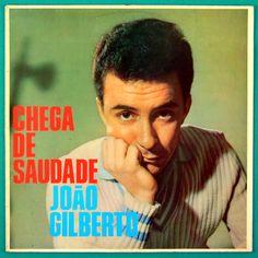 Joao Gilberto - Chega de Saudade (1959)