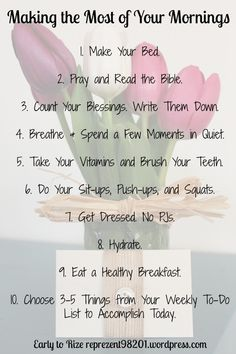 #2 is clearly a personal choice but I like the rest....a good way to nuture your mind/body health first thing in the morning!