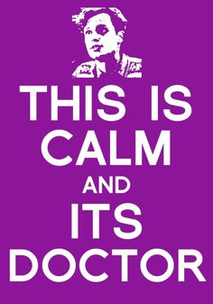 """""""This is calm and it's Doctor"""" -Dr. Spencer Reid, Criminal Minds"""