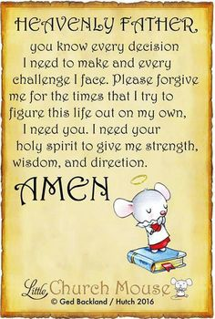 Heavenly Father ~ Little Church Mouse Prayer Verses, Faith Prayer, God Prayer, Prayer Quotes, Faith Quotes, Bible Quotes, Bible Verses, Scriptures, Night Prayer