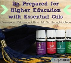 Be Prepared for Higher Education with Essential Oils.  An Overview of 16 essential oils to help you through college.  Heartfelt Hullabaloo. #youngliving