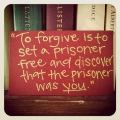 Choosing forgiveness! Thank you Lord for giving me the strength to finally do so!