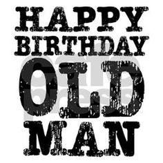 Happy Birthday Old Man Yard Signs   Custom Yard & Lawn Signs ...