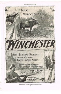 "The Reliable Time-Tried Winchester"" ""Rifles Vintage Labels, Vintage Ads, Vintage Posters, Hunting Art, Hunting Cabin, Winchester Firearms, Hunting Magazines, Man Cave Items, Hunting Pictures"