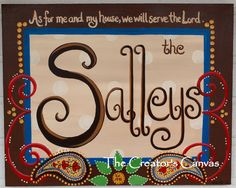 """As for me and my house, we will serve the Lord.""""  Personalized Name Plaque Paisley Painting on Canvas"""