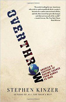 https://www.amazon.com/Overthrow-Americas-Century-Regime-Change/dp/0805082409/ref=sr_1_1?s=books