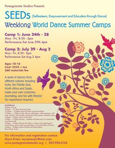 Santa Fe, NM A week of dances from different cultures including India, the Middle East, North Africa and Spain for ages 10-16. Make your own costumes, journaling, and fun with friends!    Two weeklong ses… Click flyer for more >>