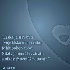Láska je stav bytí.