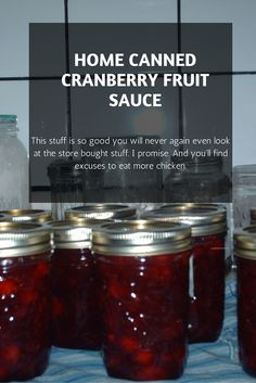 The best homemade, home canned cranberry sauce. Easy and cheaper than storebought