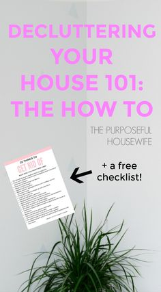 decluttering 101: how to declutter your house. mom advice, blog, simplify, declutter, clean, purge, intentional living, minimalism, minimalist