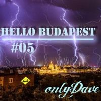 Hello Budapest #05 by onlyDave on SoundCloud