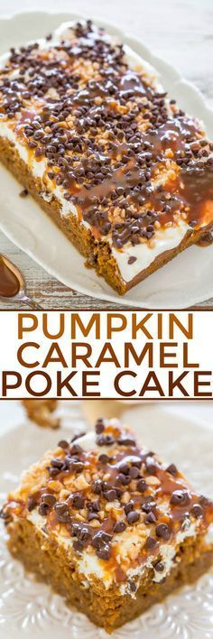 Pumpkin Caramel Poke Cake - Easy and the BEST PUMPKIN CAKE ever! Omit chocolate chips though, and extra caramel, unless you're also shooting insulin. Poke Cake Recipes, Poke Cakes, Cupcake Cakes, Cupcakes, Dessert Recipes, Layer Cakes, Cake Cookies, Oreo Dessert, Pumpkin Dessert