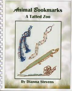 Animal Bookmarks--A Tatted Zoo Author: Dianna Stevens.  English text. Patterns for 15 animal bookmarks. Patterns have written and diagrammed instructions. 9 x 11.25. Comb binding. 86 pages. 2004.