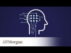 How AI And Machine Learning Can Give Investors An Edge   J.P. Morgan - YouTube Artificial Intelligence, Machine Learning, Investors, Canning, Videos, Youtube, Home Canning, Youtubers, Youtube Movies