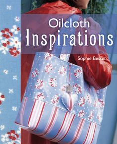 Oilcloth Sewing Inspirations #sewing