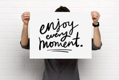 Poster Printable Art, Enjoy Every Moment, Quote, Script, Handwriting, Minimalist, Black, Grey/Gray, Sizeable, PDF Digital Download by BrightAndBonny on Etsy