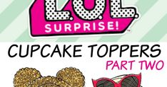 I had several L.O.L surprise doll images so I decided to create a second round of cupcake toppers - although you can use these for any purp...