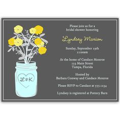 Invite guests to your bridal shower with this country wedding themed invitation featuring an initialed mason jar holding yellow flowers on a gray background.