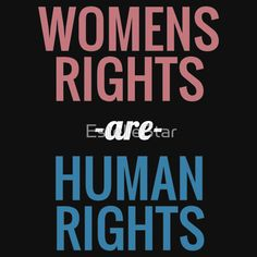 T Shirt or Hoodie or poster - Womens Rights are Human Rights - Womens Marches - (Million) Womens March on Washington, Los Angeles, New York, Denver, Portland, etc. Not My President, anti-Trump, Protest, feminism, pro-tolerance, womens rights, LBGTQ, gay people, etc.