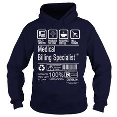 MEDICAL BILLING SPECIALIST T Shirts, Hoodies. Check price ==► https://www.sunfrog.com/LifeStyle/MEDICAL-BILLING-SPECIALIST-113745693-Navy-Blue-Hoodie.html?41382 $36.99