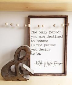 The Only Person | Emerson Quote ~ Made from quality wood | latex paint | wood stain ~ All signs come ready to hang with wire backing ~ Signs will automatically