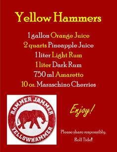 Roll Tide to that! cant wait for football season! Yellow Hammer drink recipe!