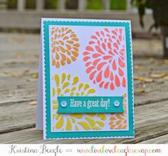 Live Love Laugh Scrap: Have a Great Day!