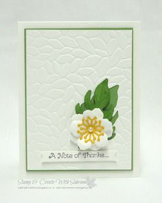 handmade greeting card from Stamp & Create With Sabrina ... clean and simple layout ... embossing folder texture fills the background .. die cut flower  reminds me a a magnolia .... lovley card ... Stampin' Up!