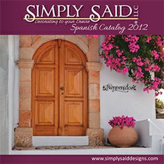 We have Spanish Designs too :) Hostess Gifts in Spanish :)  I love it all :) www.mysimplysaiddesigns.com/sue