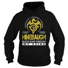 HINEBAUGH Blood Runs Through My Veins - Last Name, Surname TShirts