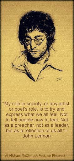John Lennon quote at Michael McClintock Poet on Pinterest. Drawing by Karen McClintock.