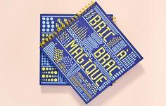 BRIC À BRAC MAGIQUE • Lysiane Bollenbach en collaboration avec Diane Boivin #livrejeunesse #seuiljeunesse #bricabracmagique #magique #graphic #design #childrenbook #newbook