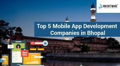OMSOFTWARE provides information on Top 5 Mobile App Development Companies in Bhopal Mobile App Development Companies, Technology, Top, Tech, Tecnologia, Crop Tee
