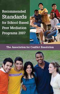 Recommended Standards For School-Based Peer Mediation Programs