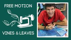 Free Man Sewing Tutorial, FMQ Skills and Drills: Vines & Leaves