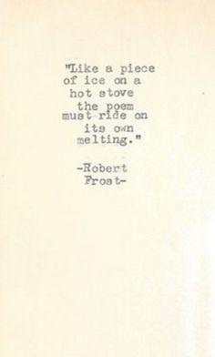¤ Poet Ponderings ¤ poetry, quotes & haiku - Robert Frost