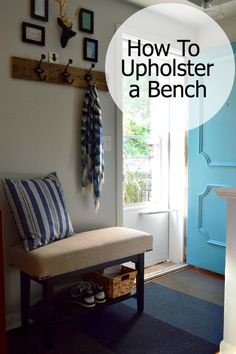 A step by step tutorial on upholstering a bench.