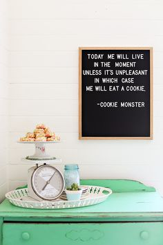 For the past several years my sister has drawn on a large chalkboard in my living room. Usually it is a short quote I want my crew to be reminded of or think about often. I leave the quotes up for a l