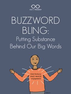 A look at three current buzzwords in education and how they are used, how they are abused, and how they can be applied in real classrooms. | Cult of Pedagogy Professional Development For Teachers, Professional Learning Communities, First Year Teachers, New Teachers, Teaching Strategies, Teaching Tips, Instructional Strategies, Brain Based Learning, Cult Of Pedagogy