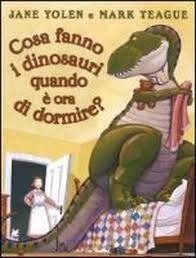 @mammamogliedonn 6 libri per #ridere con i #bambini Cosa fanno i dinosauri quando è ora di dormire? #letturadellabuonanotte