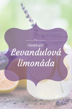Levandulová limonáda / Lavender Lemonade Lavender Lemonade, Lavander, Green Life, Kraut, Healthy Life, Eco Friendly, Food And Drink, Herbs, Homemade