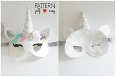 I believe in Unicorns - Unicorn Costume Mask Pattern with Horn How perfect is this gorgeous felt unicorn mask! Specially designed to hug the forehead so the unicorn horn stands proud. Perfect for costumes, dress ups, unicorn birthday party favors and gifting too. You can easily make this