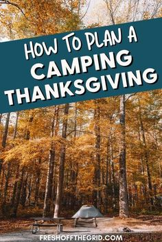Host a Thanksgiving to remember - at your campsite! We share our best tips & tricks to celebrate Thanksgiving while camping, including some our favorite Thanksgiving camping recipes. Camping ideas | Camping Thanksgiving | Fall camping | Family camping Fall Camping Food, Camping Menu, Kayak Camping, Camping Glamping, Winter Camping, Family Camping, Camping Hacks, Outdoor Camping, Camping Ideas