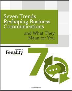 New eBook: Seven Trends Reshaping Business Communications