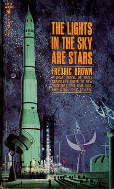 The Lights in the Sky Are Stars by Fredrid Brown, Bantam #J2578 - 1963 - artist unknown. Originally published in 1953. Also published as Project Jupiter.