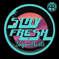 Stay Fresh EP [Adapted Records] by SugarBeatsMusic on SoundCloud