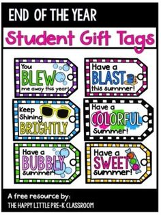 End of the Year Student Gift Tags by The Happy Little PreK Classroom
