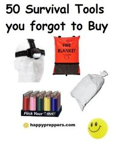 50 Survival gadgets you forgot to buy: http://www.happypreppers.com/survival-items.html