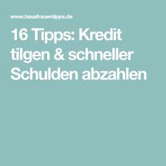 16 Tipps: Kredit tilgen & schneller Schulden abzahlen