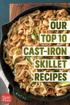 It's time to pull out your trusty cast-iron skillet! From mains to desserts, these top-rated cast-iron skillet recipes are calling your name. Our Top 10 Cast-Iron Skillet Recipes - Our Top 10 Cast-Iron Skillet Recipes Cast Iron Skillet Cooking, Best Cast Iron Skillet, Iron Skillet Recipes, Cast Iron Recipes, Cooking With Cast Iron, Chicken Cast Iron Skillet, Cast Iron Chicken Recipes, Skillet Dinners, Skillet Bread